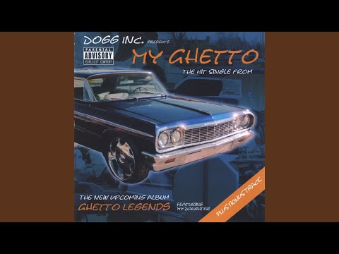 My Ghetto (Radio Version)