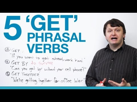 5 Phrasal Verbs with GET – get up, get along, get ahead, get by…