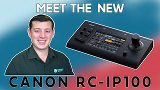 Canon PTZ RC-IP100 Controller (Announcement)   Corporate Streams