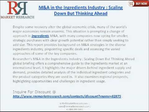 Ingredients Industry: Mergers & Acquisitions Trends
