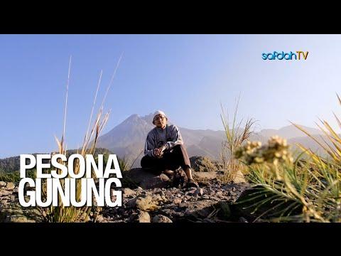 Seuntai Nasihat: Pesona Gunung - Ustadz Badru Salam, Lc
