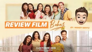 Review Film - BEBAS (2019) Indonesia - NOSTALGIA KE TAHUN 1990! AADC 3 ?!