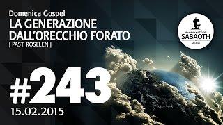 Domenica Gospel @ Milano   La generazione dell'orecchio forato - Pastore Roselen   15.02.2015
