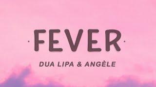 Dua Lipa & Angèle - Fever