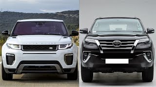 TOYOTA FORTUNER VS RANGE ROVER EVOQUE - WHICH ONE DO YOU LIKE?