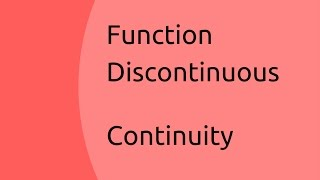 Function Discontinuous | Limits and Continuity | CA CPT | CS & CMA Foundation | Class 11 | Class 12