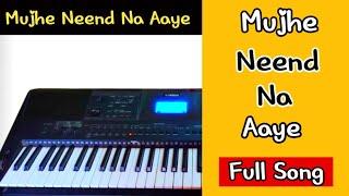 download lagu Mujhe Neend Na Aaye gratis