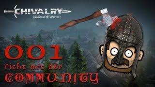 SgtRumpel zockt CHIVALRY mit der Community 001 [deutsch] [720p]