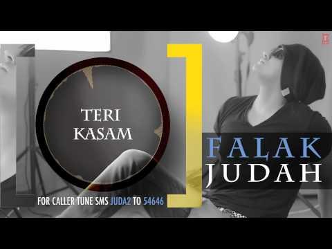 Teri Kasam Full Song (Audio)   JUDAH   Falak Shabir 2nd Album