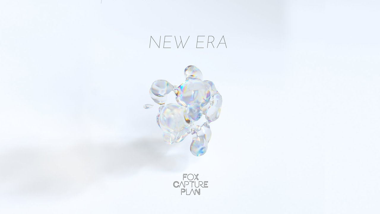 "fox capture plan - デジタルシングル""NEW ERA""の試聴音源(Short Ver.)を公開 2019年8月28日配信開始 thm Music info Clip"