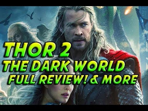 Thor 2 - Thor The Dark World - In Depth Movie Review + SPOILERS & Thor 3? & More!