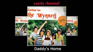 The Wynners - Daddy