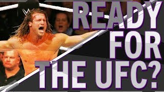 Could WWE Superstar Dolph Ziggler Compete in UFC? | PROPS
