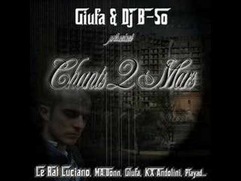 Medley Chants 2 Mars - Giufa feat. Le Rat Luciano, Playad, Kx, SLR ...