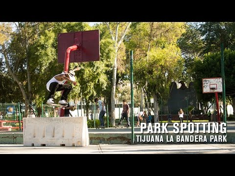 Park Spotting: Tijuana La Bandera Park
