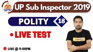 Class-18||UP Sub Inspector 2019 | POLITY || By Nitin Sir ||LIVE TEST