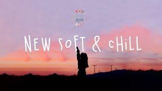 New soft & chill playlist // Lauv, Chelsea Cutler, Alec Benjamin w.