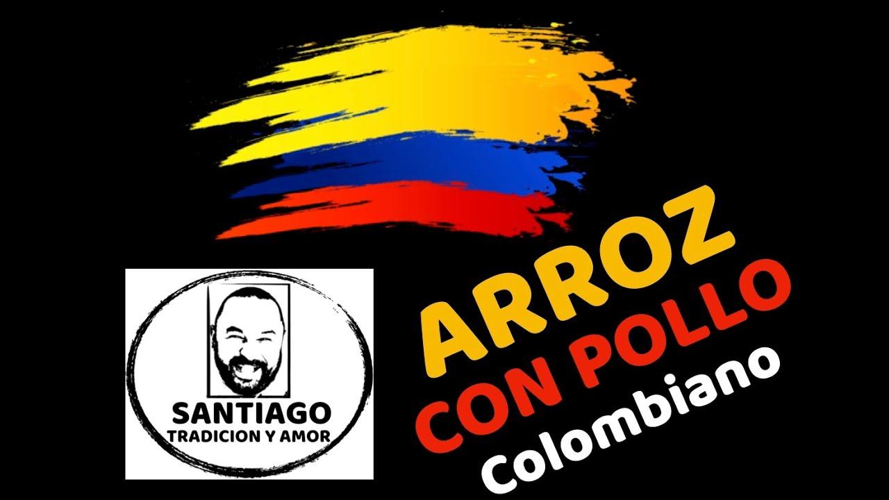 Arroz Con Pollo Colombiano Arroz Con Pollo Colombiano