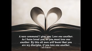 """NDP """"LOVE one another"""" ❤ John 13:34–35"""