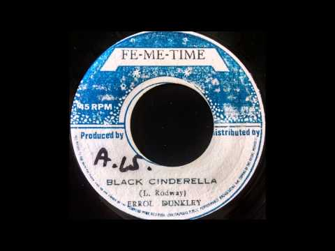 ERROL DUNKLEY - Black Cinderella [1972]