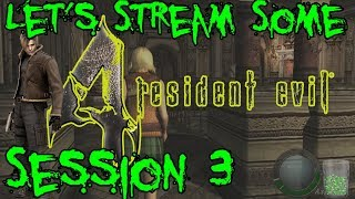 Let's Stream Some Resident Evil 4 HD (PC) Session 3: The Great Adventures of Ashley