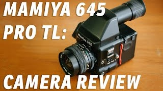 Mamiya 645 Pro TL – Medium Format Camera Review