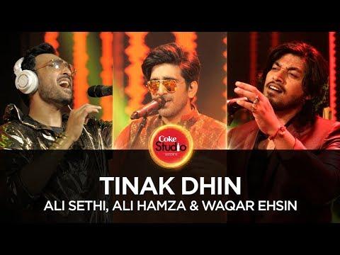 Tinak Dhin, by Ali Sethi, Ali Hamza & Waqar Ehsin | Coke Studio Season 10, Episode 2.