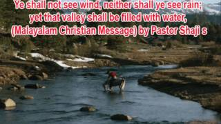 Three Kings - Valley shall be filled with water,  2 Kings 3:16-17 (Malayalam Christian Message)by, Pastor Shaji s