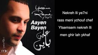 Yassine RAMI - 3ayen Bayen + Paroles