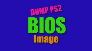 [How-To] Dump PS2 BIOS Image Using Only a USB Flash Drive (Very Simple!)