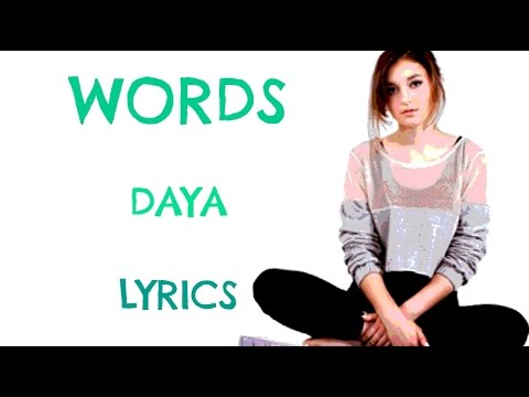 Words - Daya (Lyrics)