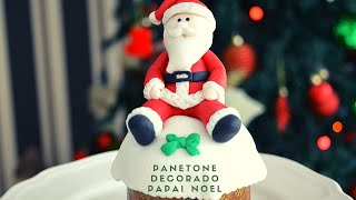 Panetone decorado Papai Noel