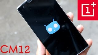 OnePlus One - How to install CyanogenMod 12 (Android 5.0.2) Stable Build