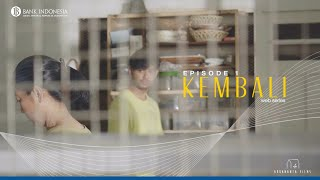 Kembali The Series: Episode 1