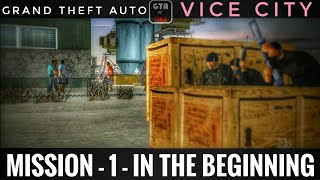 Grand Theft Auto Vice City (PC) | Mission - 1 - In The Beginning |
