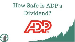 How Safe is Automatic Data Processing's Dividend?