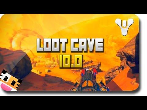 Destiny Loot Cave 10.0 -