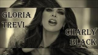 Gloria Trevi - (Letra) Me Lloras ft. Charly Black