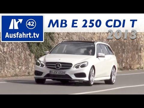Erste Probefahrt. erster Test: 2013 Mercedes-Benz E-Klasse E 250 CDI T-Modell S212