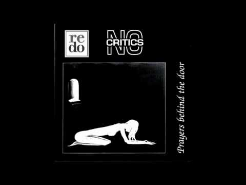No Critics - The Door