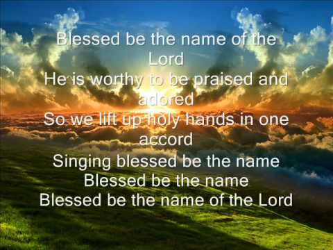 Don Moen - Blessed Be The Name Of The Lord