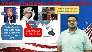 WHUS/P1: World History- American Revolution: Factors responsible for UPSC Mains GS1