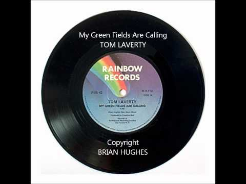 Tom Laverty - My Green Fields Are Calling.wmv