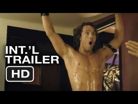 Magic Mike International Trailer (2012) Channing Tatum Stripper Movie HD