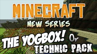 New Minecraft series! You Decide! Yogbox, Technic Pack, etc!