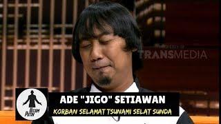 Pengalaman Spiritual ADE JIGO Saat Terseret Arus Tsunami | HITAM PUTIH (03/01/19) Part 2  from TRANS7 OFFICIAL