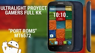 •ROM ULTRALIGHT PROYECT MTK6572 •POP C1 & C3