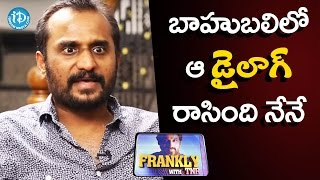 Deva katta About His Dialogues In Baahubali Movie || Frankly With TNR || Talking Movies with iDream