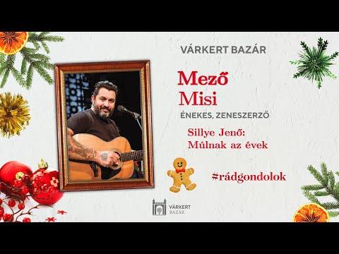 Adventi kalendárium 6. nap - Mező Misi - Várkert Bazár 2020 - december 6.