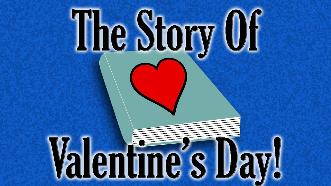 The Story Of Valentine